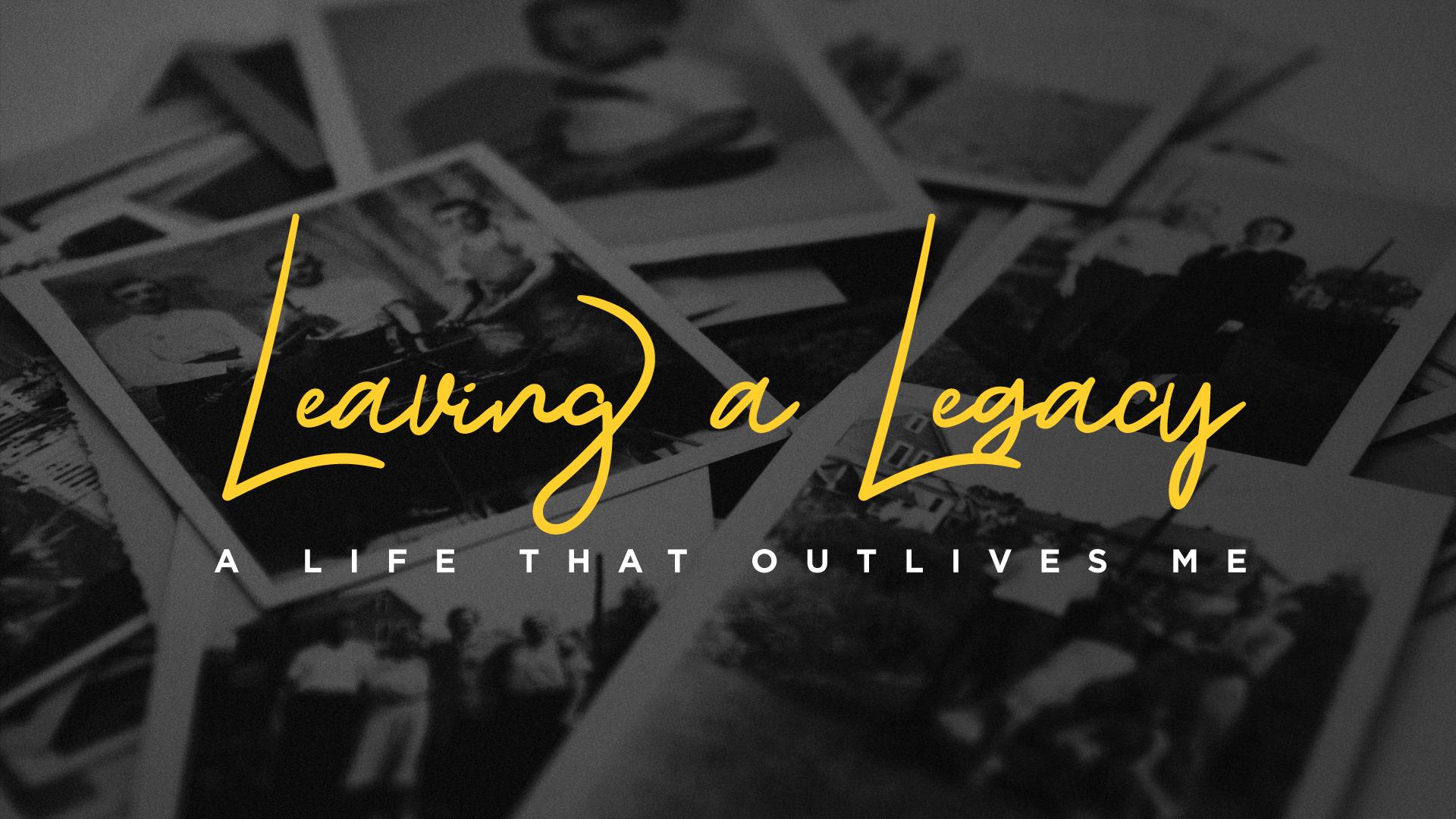 Leaving A Legacy_Slide.jpg