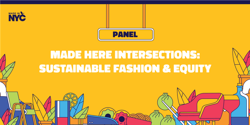 Sustainable Fashion & Equity @ The Made in NYC Pop-Up