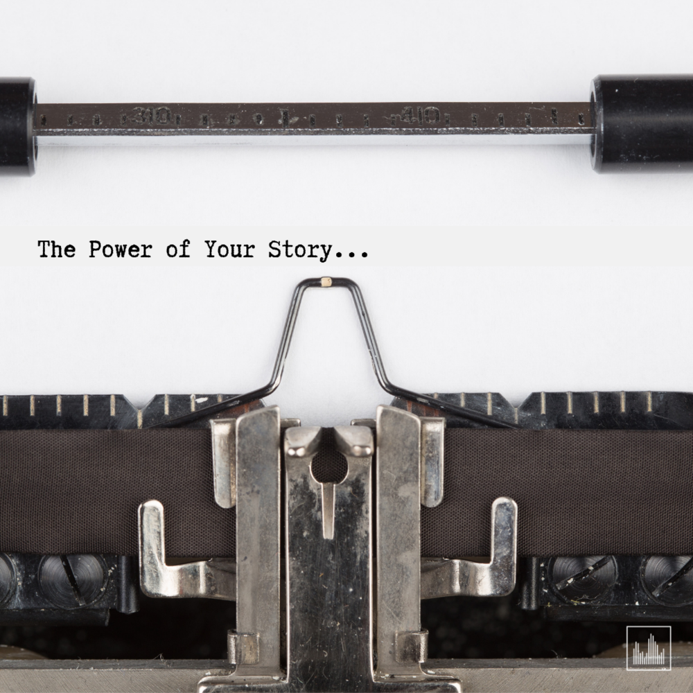 The Power of Your Story - Social Media.png