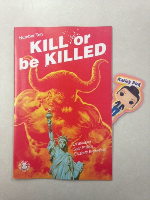 Kill or be Killed #10 - Katie's PickEND OF STORY ARC As his life spins out of control, Dylan and his demon come face-to-face once again.
