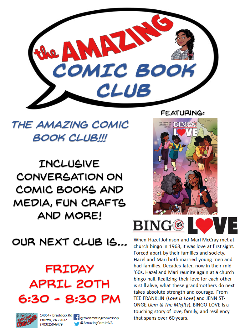 The Amazing Comic Book Club is an inclusive space to talk comics, entertainment and more! For the Month of April we are talking BINGO LOVE from creators Tee Franklin (  Love is Love  ) and Jenn St-Onge (  Jem & the Misfits  )! We will be talking Young Adult reading, Queer Comics and so much more! (Also.. We will chat Avengers cause... It is the next week!) Make plans to join us!