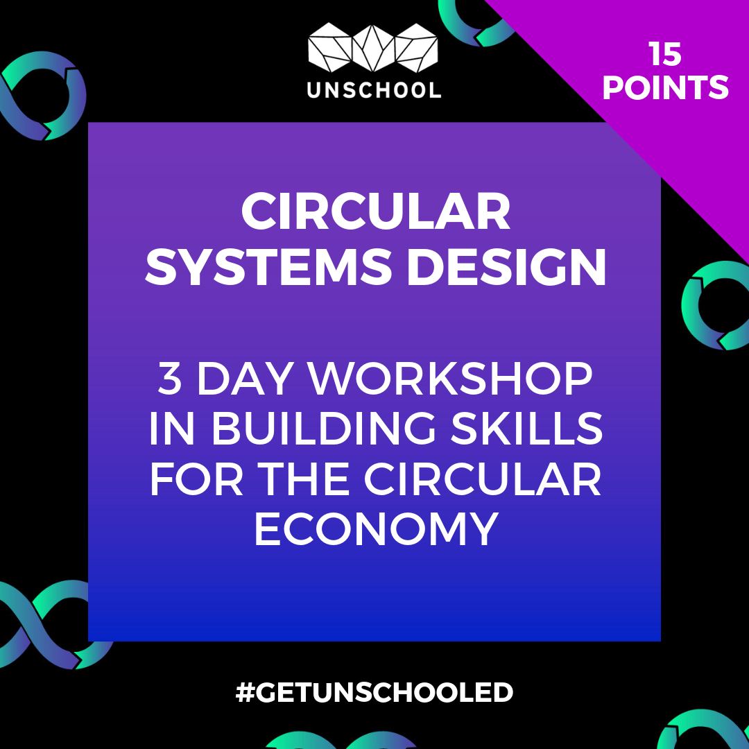 unschool-circular-systems-design-workshop