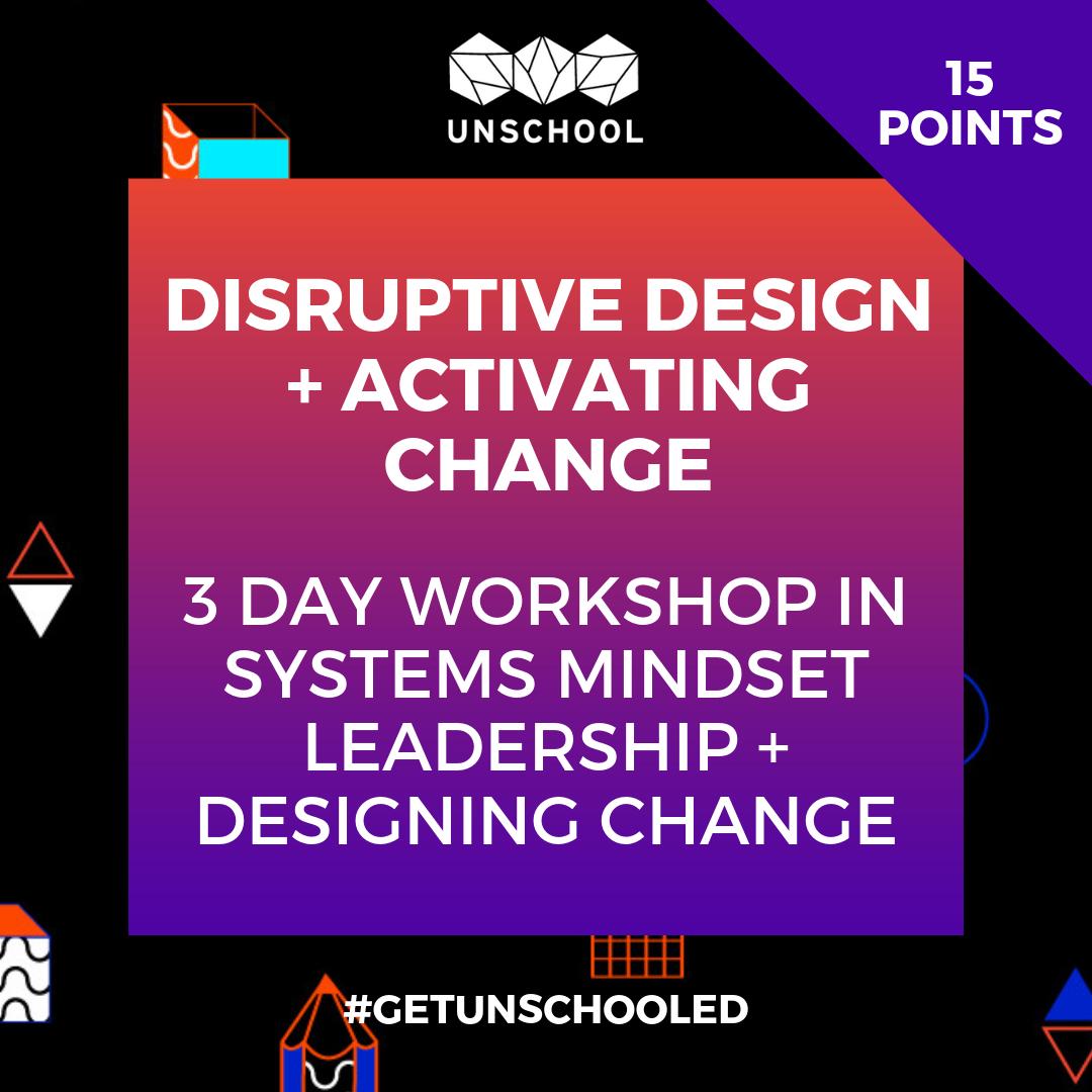 disruptive design activating change