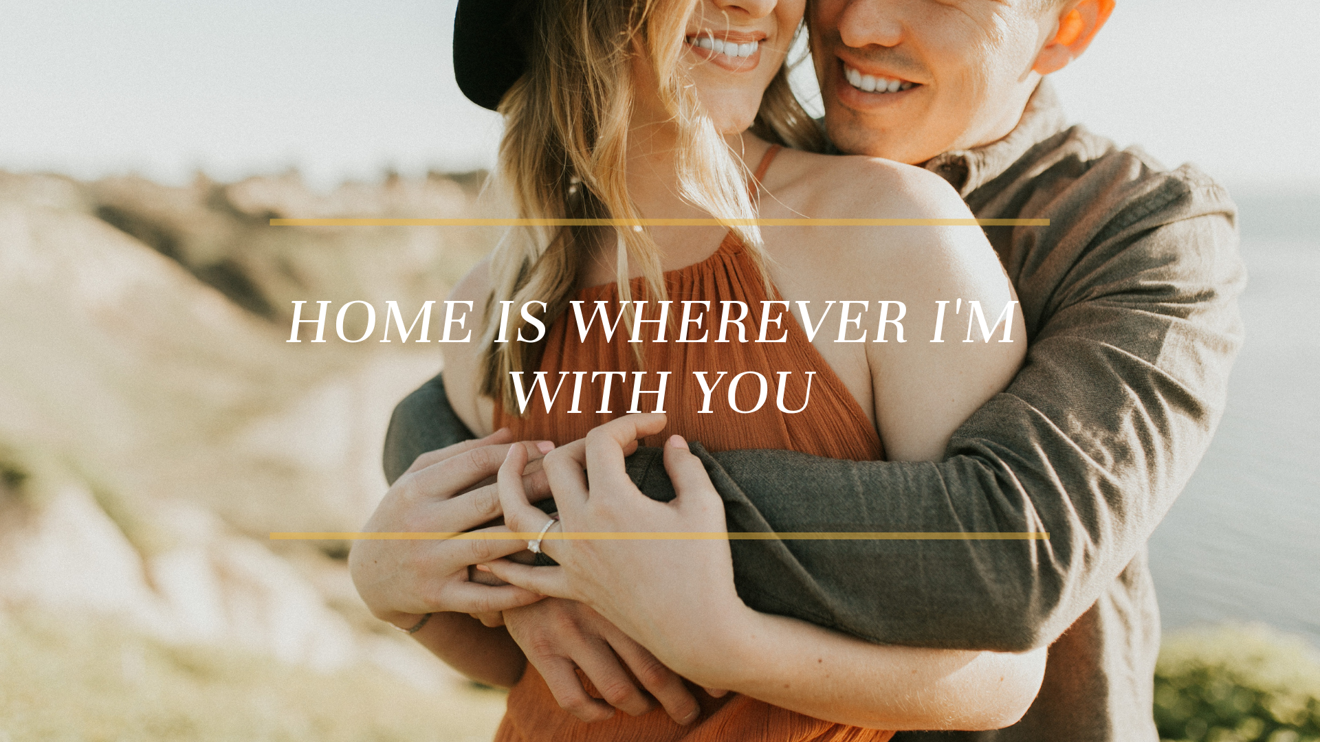 Copy of Home is wherever I'm with you.png