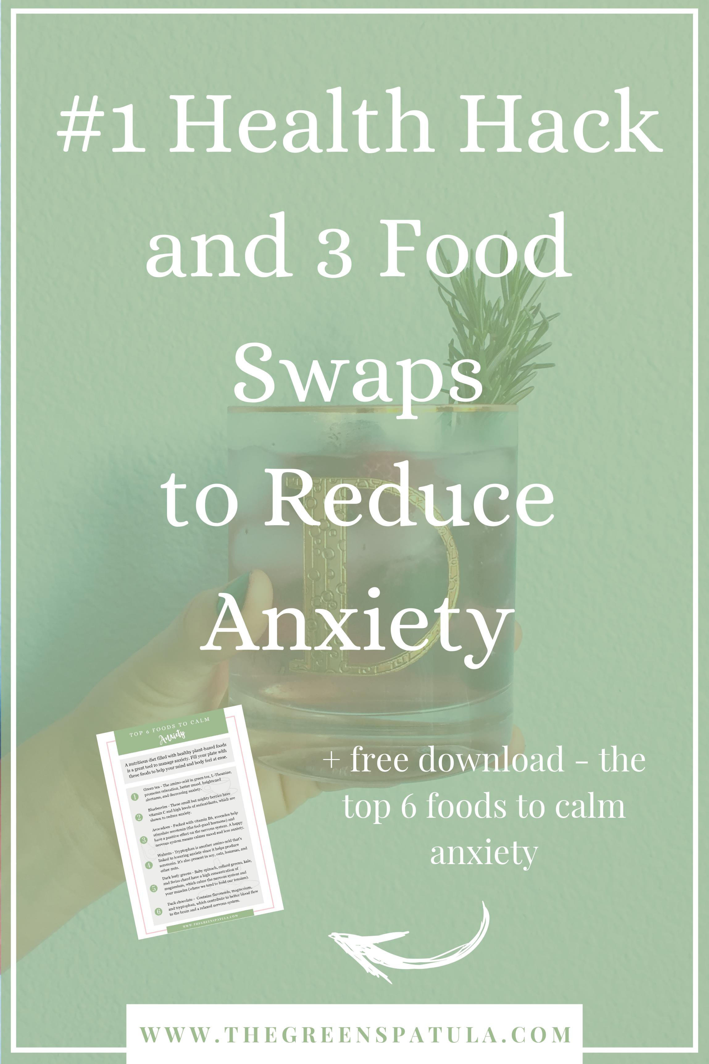 #1 Health Hack and 3 Food Swaps to Reduce Anxiety - Anxiety and stress seem to go hand-in-hand with our hectic daily schedules and fast-paced society. Use my simple health hack to calm the body and 3 food swaps to help you manage anxiety levels. Plus, download the FREE list of the top 6 foods that help reduce anxiety and start adding them into your day. #plantbased #stressless #anxiety #mindfulness #healthy #mentalhealth