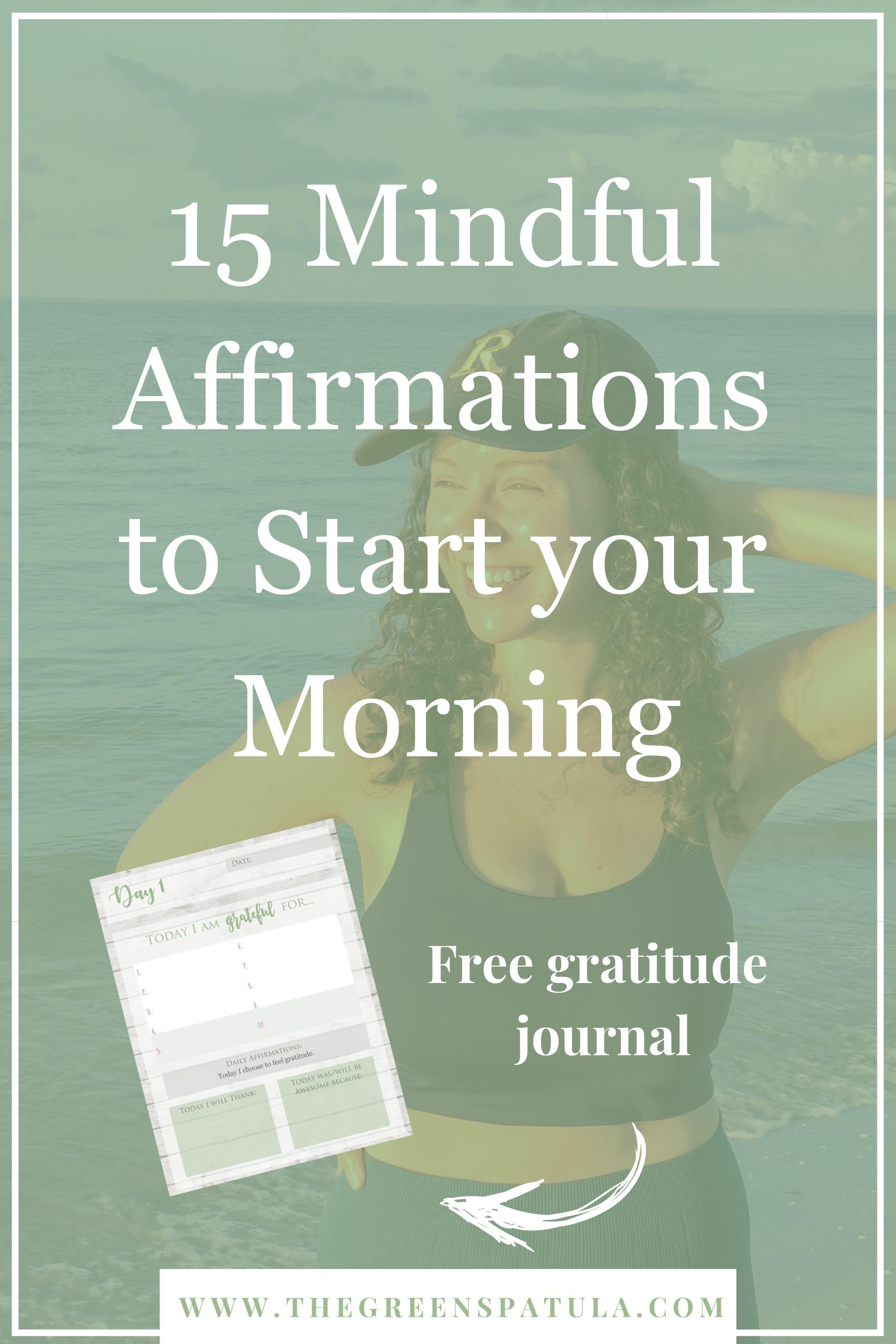 mindfulness-affirmations-morning-gratitude-plant-based-vegan-health.jpg