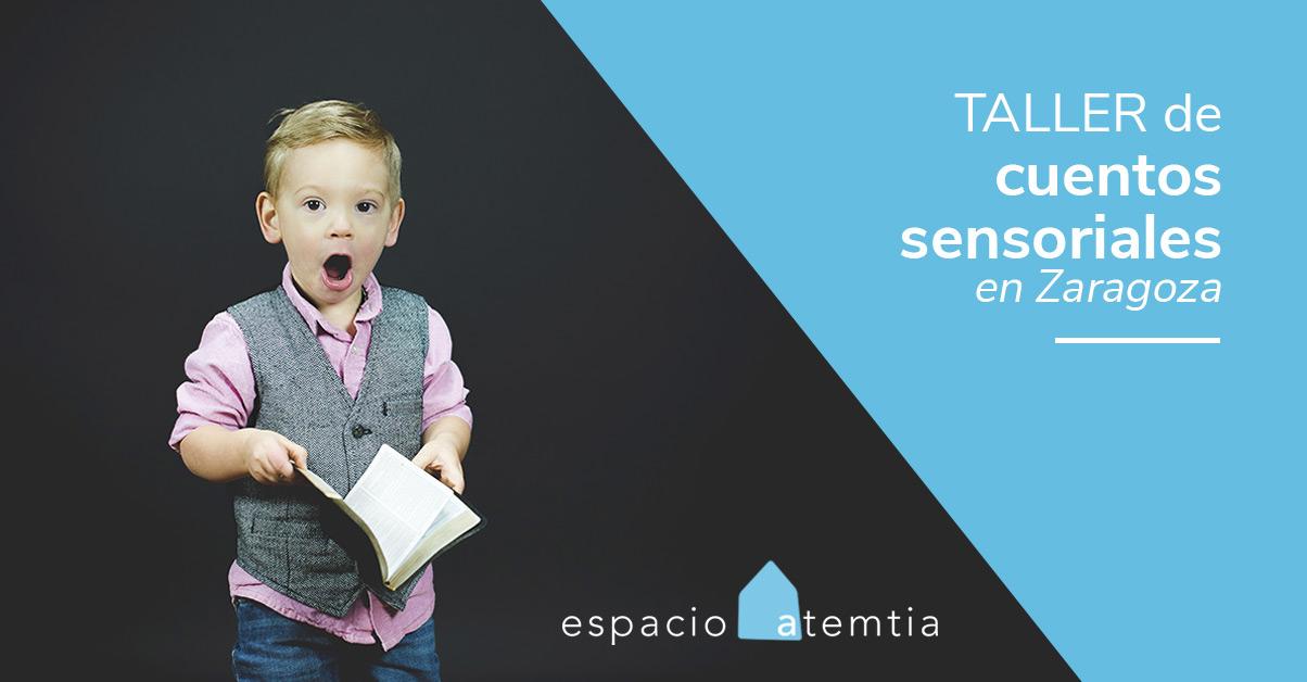 Taller de cuentos sensoriales en Zaragoza para niños