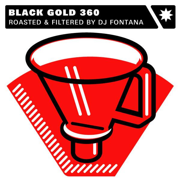 Album Artwork_Roasted & Filtered_Black Gold 360_DJ Fontana Remixes_Fifty Dollar Records.jpg