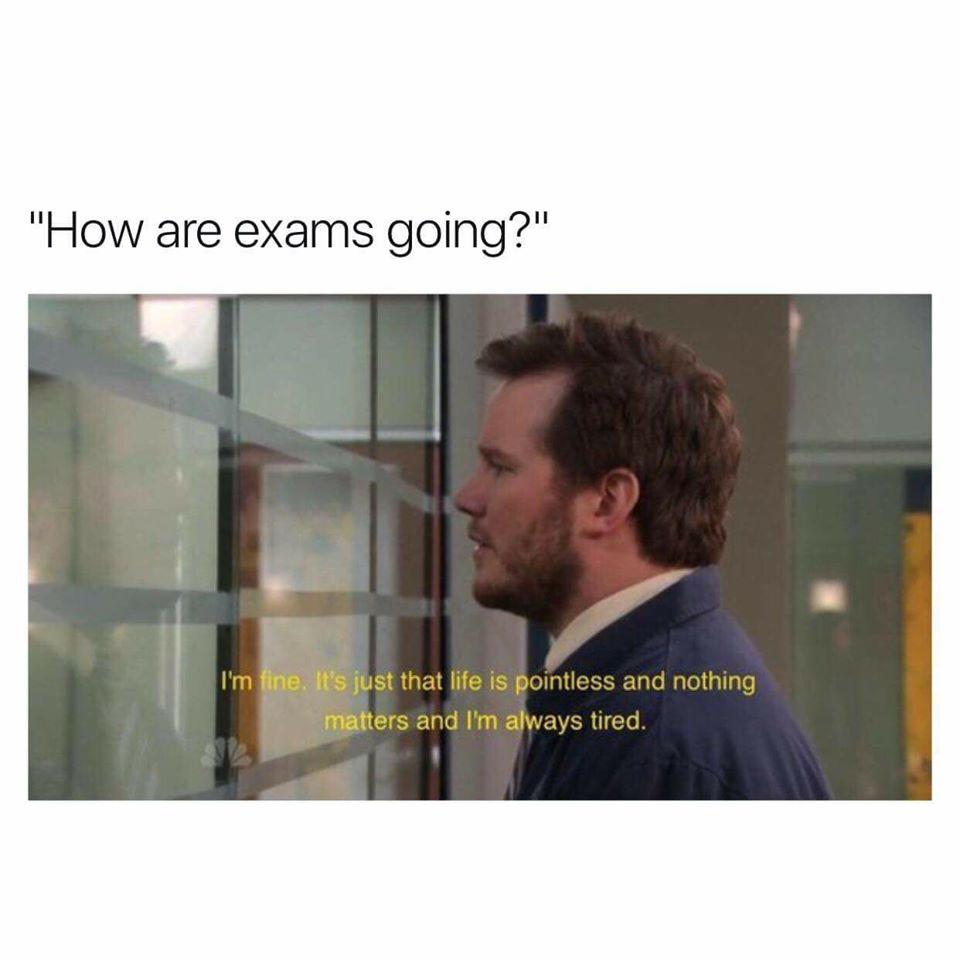 exams going?.jpg