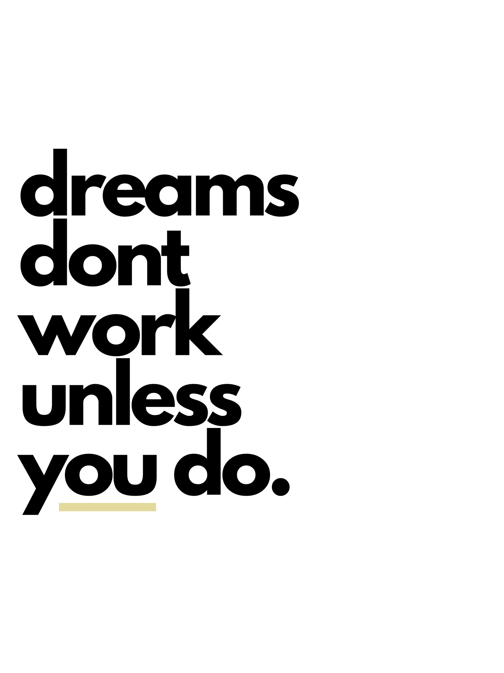 Dreams_don_t_work_unless_you_do.png