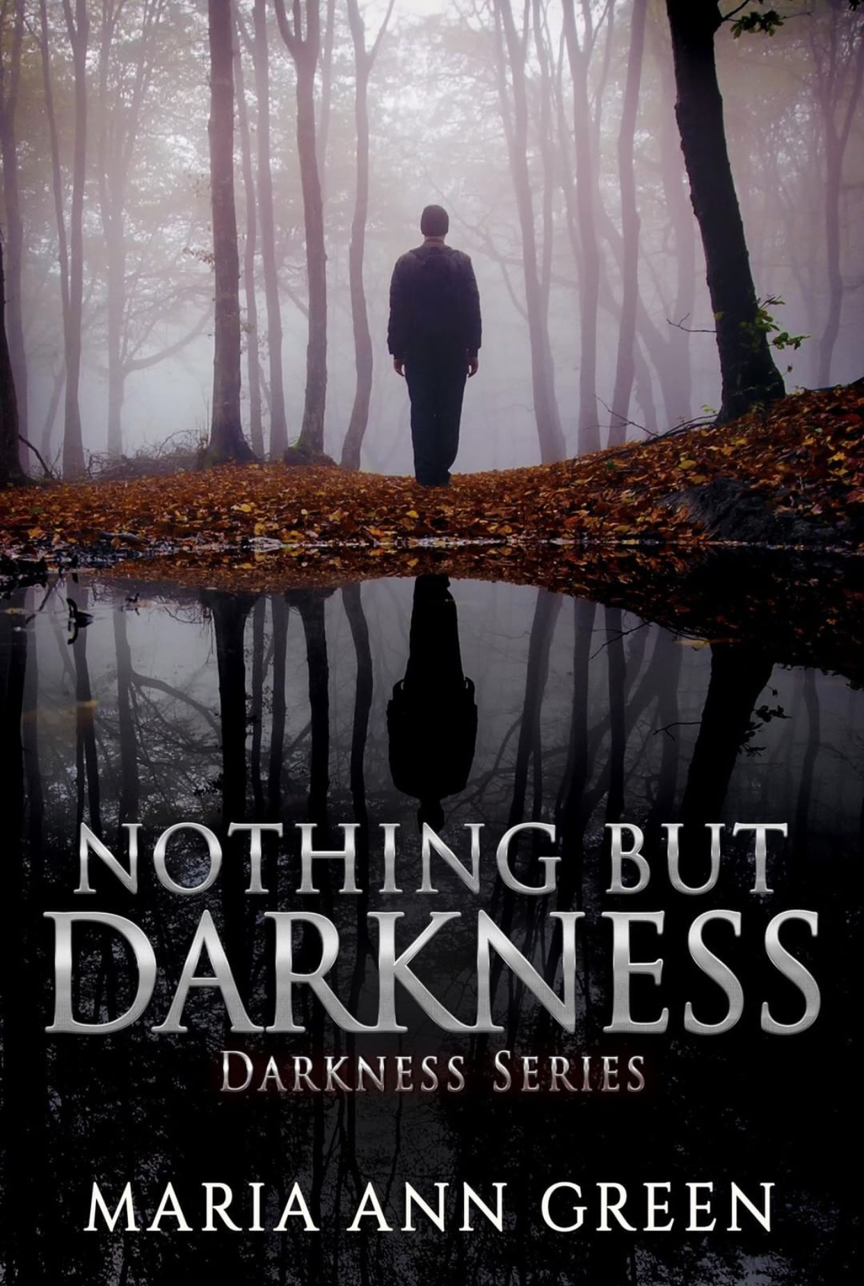 Nothing But Darkness by Maria Ann Green is available fore pre-order starting July 9, 2018 and is released July 27, 2018.