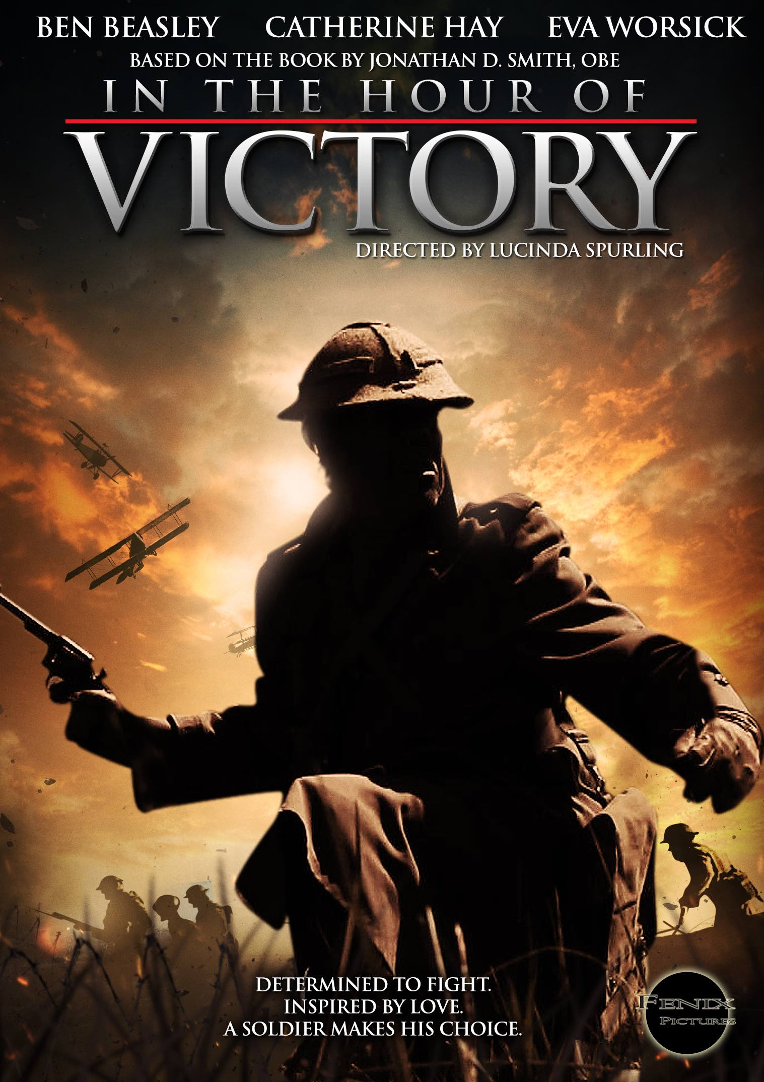 IN THE HOUR OF VICTORY(2013) - Untouched for fifty years, a family finds a bundle of letters setting them on a journey into their past, and the rediscovery of a tragic love story amid the turmoil of World War IIBest Director Award: Southampton Film Festival
