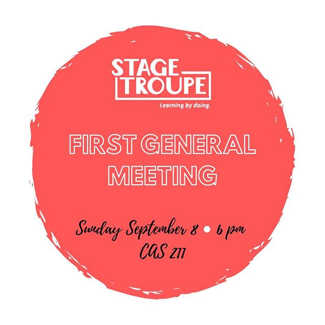 Want to learn more about Stage Troupe? Come out to our general meeting tonight at 6PM in CAS 211!!