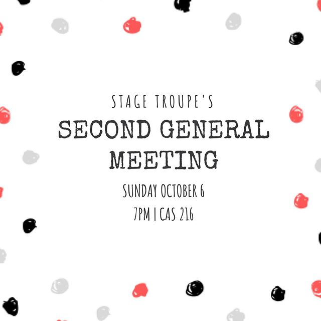 Happy October! Interested in One Act? Pitching for the Spring 2020 season? Our upcoming HAUNTED HOUSE? Then come on out to our second general meeting this Sunday at 7PM in CAS 216 👻🎃