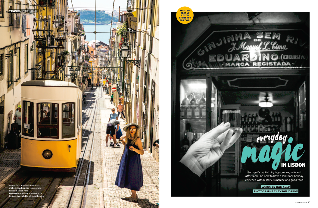 Everyday magic in Lisbon - Published February 2018, GetawayLisbon is one of the few cities which is both utterly charming and remarkably affordable for South Africans.