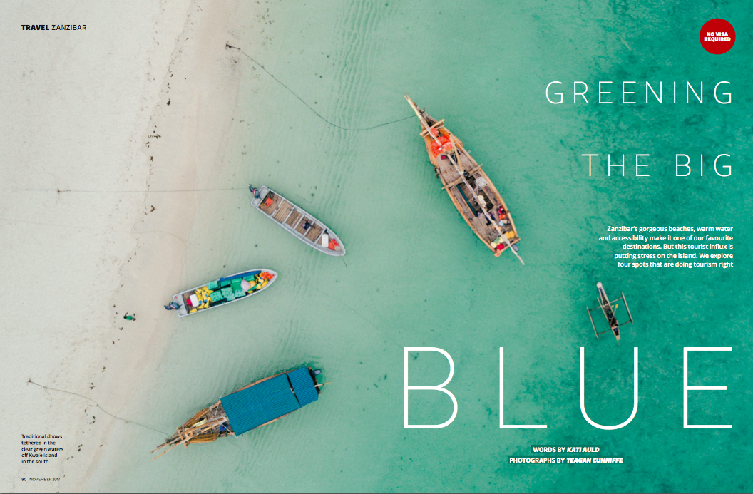 Greening the big blue - Published November 2017, GetawayMass tourism can fundamentally change the heart of a place - and Zanzibar is a small island to begin with.