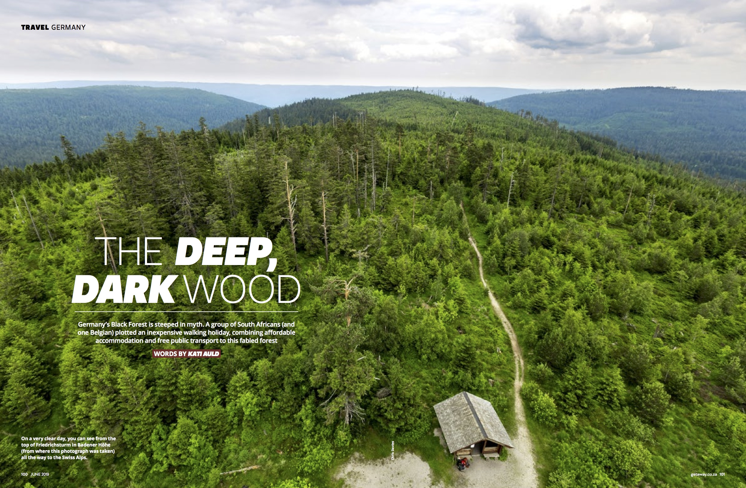 Hiking in the Black Forest - Published June 2019, Getaway magazineGermany's Black Forest is steeped in myth. A group of South Africans (and one Belgian) plotted an inexpensive walking holiday, combining affordable accommodation and free public transport to this fabled forest.