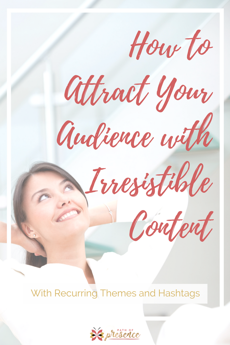 How to Attract Your Audience with Irresistible content // weekday hashtag cheatsheet //. social media hashtags for every day of the week // Facebook marketing tips //  ideas for Daily Themed Posts on Social Media // hashtags for groups and engagement