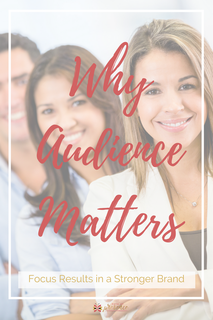 Why Audience Matters - social media target audience // niching // niche // idea client // social media strategy // socialmedia marketing o ideal customer //