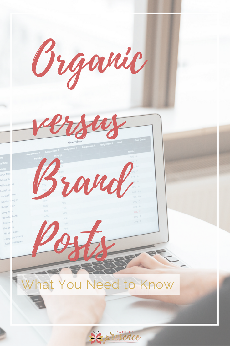 What You Need To Know About Organic Versus Brand Posting // Social Media Tips // Social Media Marketing Smart Tips // Organic Content Post versus Brand Posts