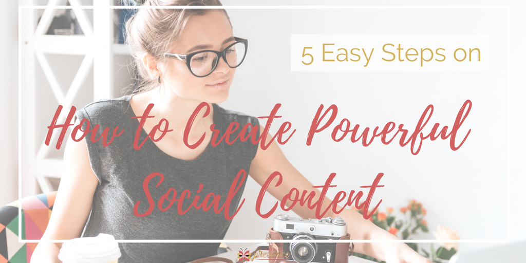 5 Steps - Powerful Social Content-TWIT.png