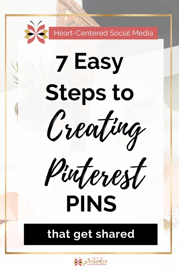 3 Easy Ways to Creating Pinterest PINS that get shared