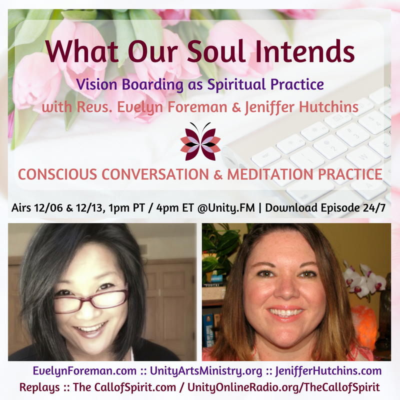 "What Our Soul Intends: Vision Boarding as Spiritual Practice"" with Revs. Evelyn Foreman and Jeniffer Hutchins"