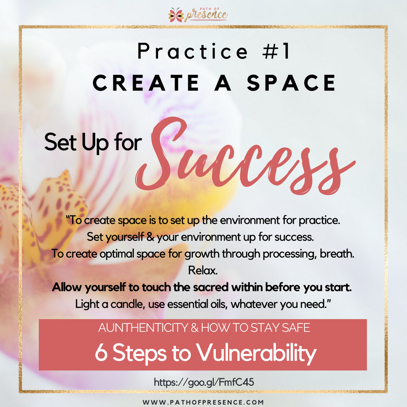 Authenticity and how to stay safe with an open heart :: Empowered Living :: Practice#1 - Success in mindful practice - being vulnerable :: Path of Presence