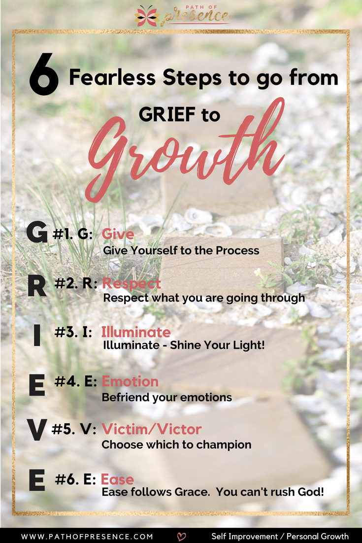 Self Improvement and Personal Growth - Moving through transition from grief to growth - 6 steps to move through G.R.I.E.V.E. :: Path of Presence :: Evelyn Foreman :: Inspiration for Women