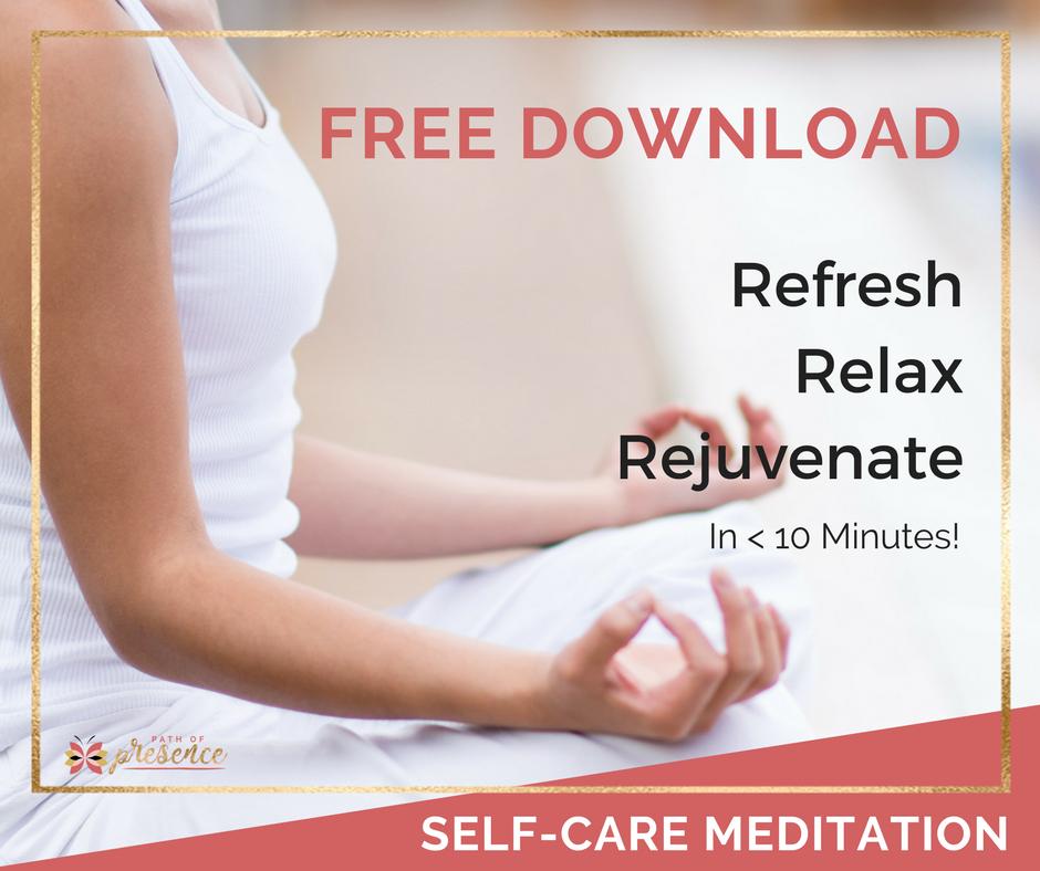 Download - Free Self-Care Meditation :: Self Care :: PathofPresence :: Evelyn Foreman