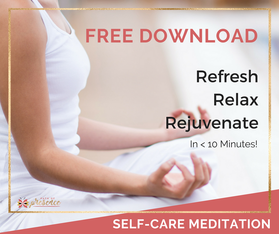 Self Care Meditation with Evelyn Foreman :: Path of Presence :: Taking Care of yourself and release what no longer serves you.