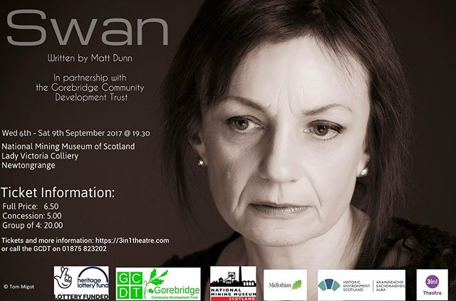 Get your tickets now at https://3in1theatre.com or call the @gorebridgecommunitydevelopment on 01875823202. Shows on 6th, 7th, 8th and 9th of September at the @natminingmuseum #AnnieSwan