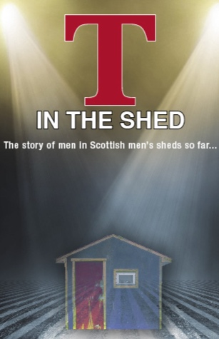 T in the Shed - The story of men in Scottish men's sheds so far…written byMatt Dunn3in1 Theatre have been working with six men's sheds across Scotland to write a new play based on what the men from each shed want to say. This work was funded by Foundation Scotland from The ScotRail Foundation.
