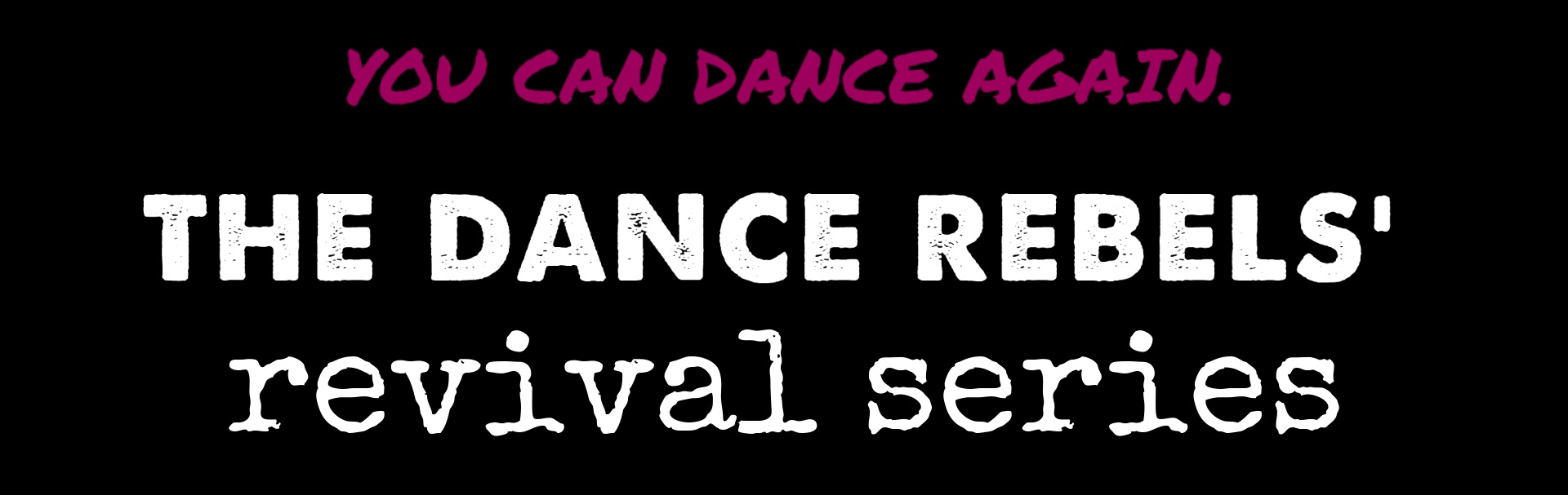 ycda+dance+rebels+revival+series.jpg