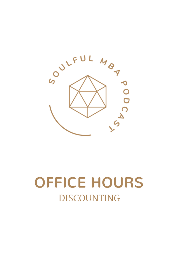 SOULFUL MBA Podcast OH Discounting Pin.png