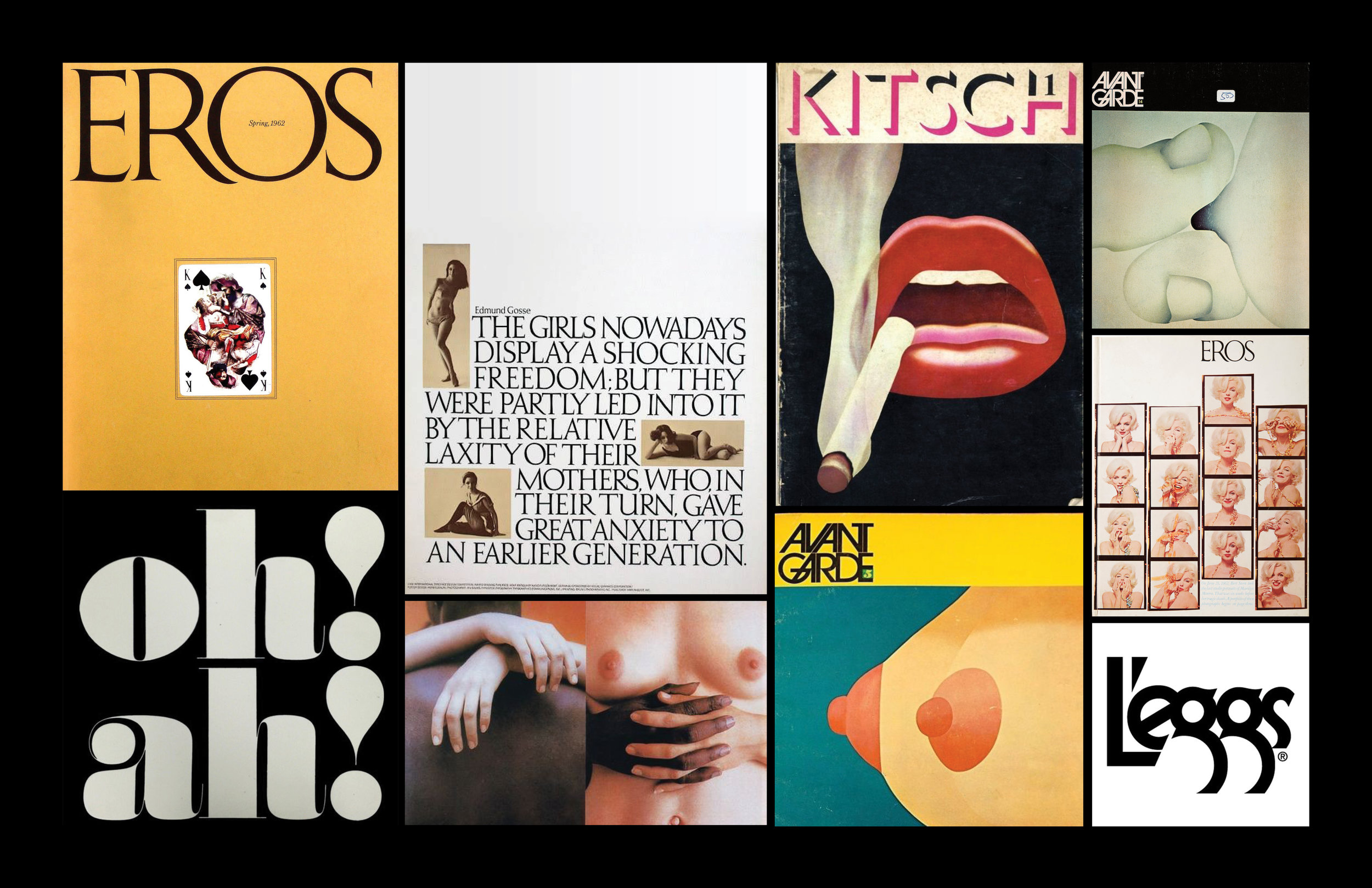 The highbrow erotic publications of Ralph Ginzburg (Eros, Avant Garde and Fact: magazine) featuring art direction by legendary typographer Herb Lubalin