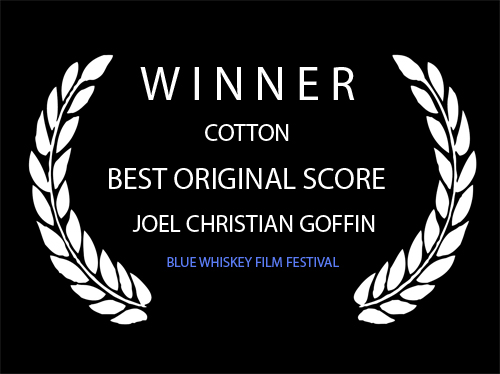 Best Original Score - BLUE WHISKEY - JOEL GOFFIN.jpg
