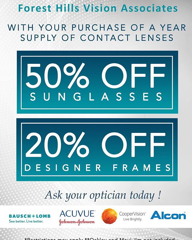 Remember you have 50% OFF on any Sunglasses with your one year supply of contact lenses purchase. Book you next Contact Lenses Eye Exam now  https://www.foresthillsvisionassociates.com/appointments *Restrictions may apply.