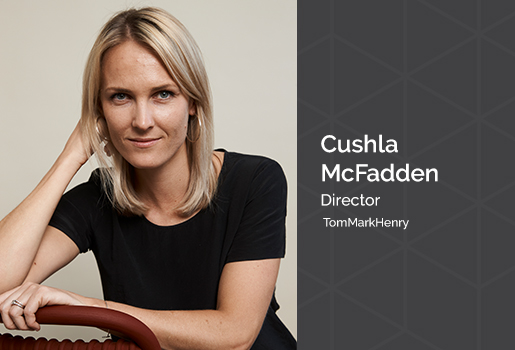 We value our partners - TomMarkHenry Director Cushla McFadden