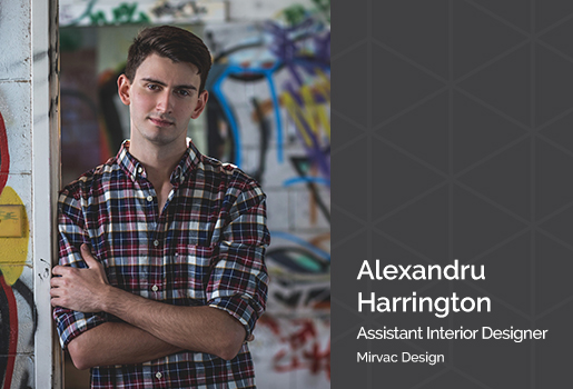 We value our partners - Alexandru Harrington from Mirvac Design