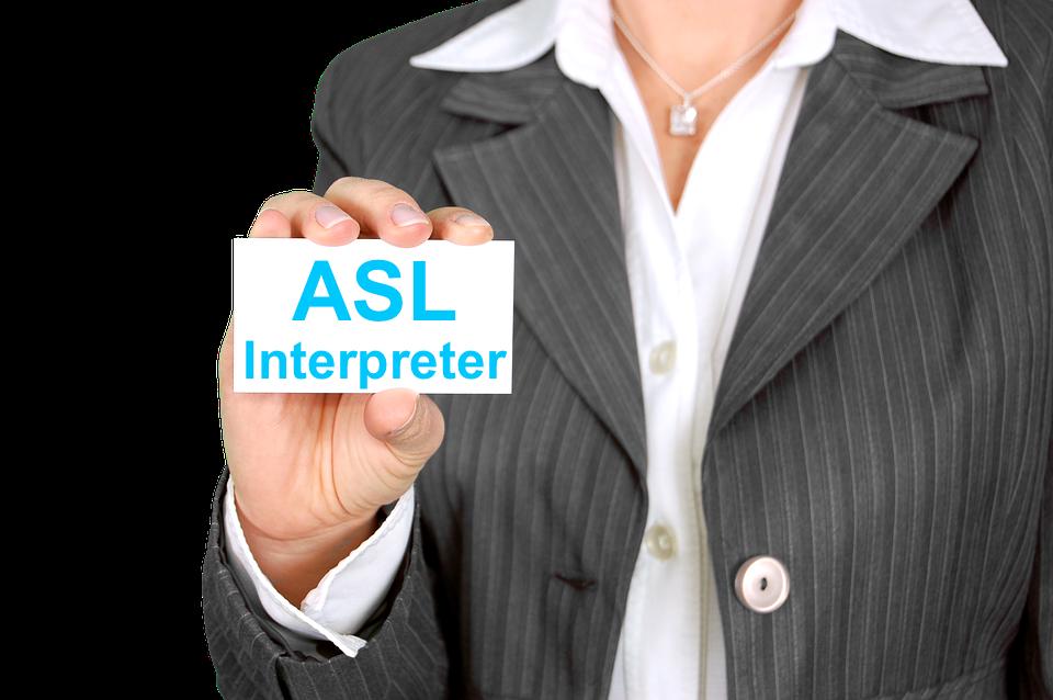 How to hire an ASL interpreter? - Click to:Request a Sign Language interpreter