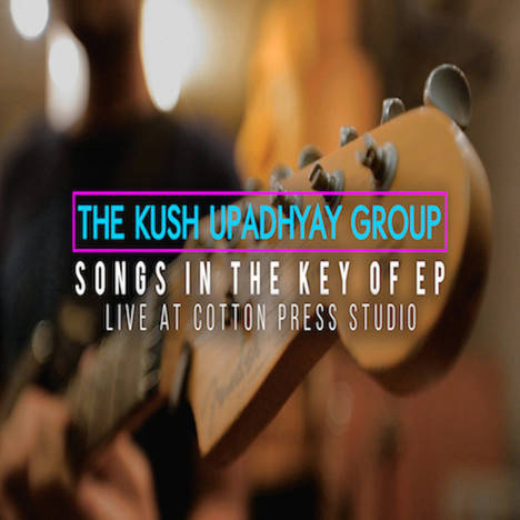 SOngs in The Key Of EP (2015) - Four track live EP featuring Nathan Thomas on bass and Varoon Aiyer.Links : iTunes | Amazon | SoundCloud | YouTube