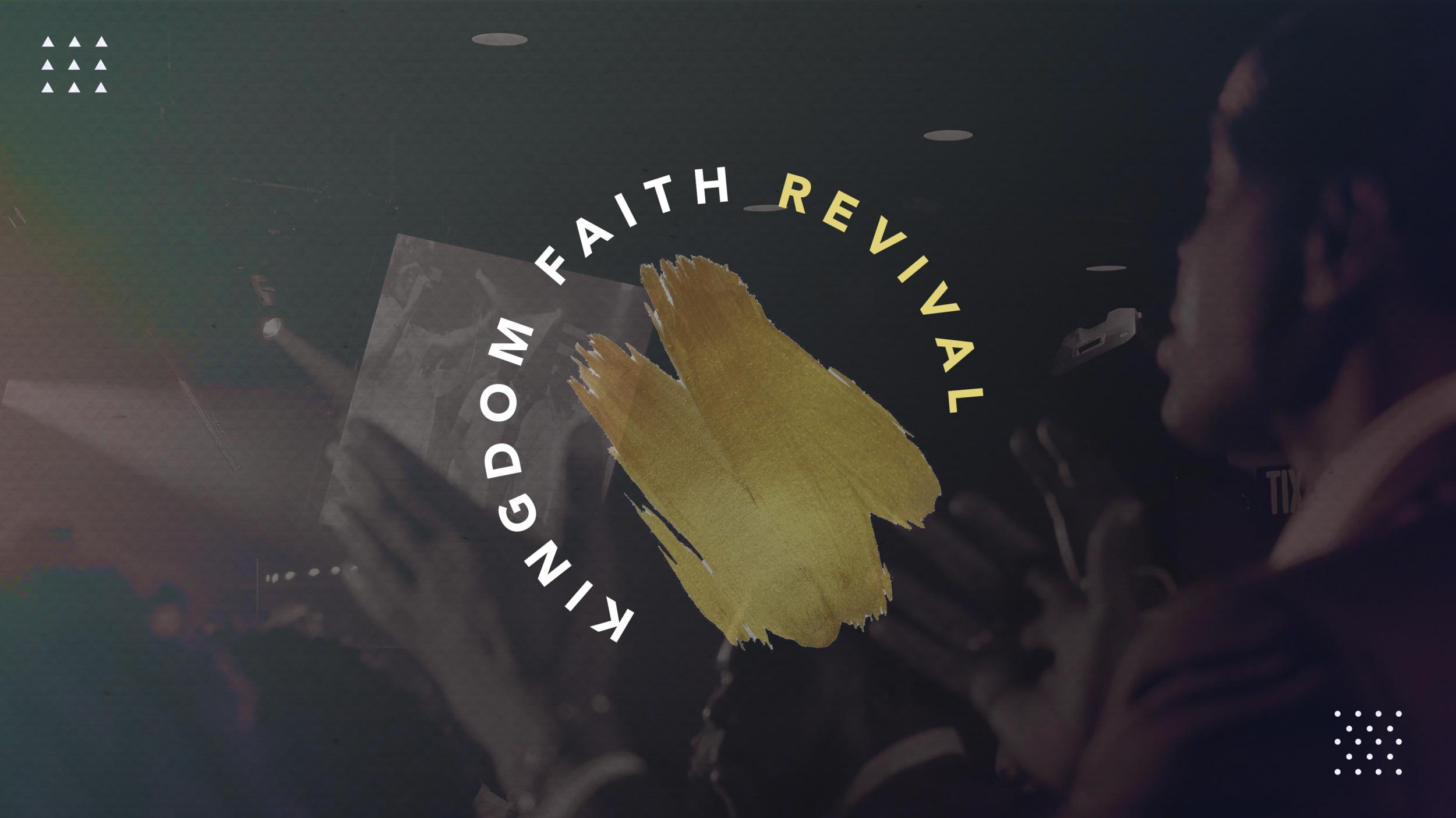 Kingdom Faith Revival 1920 x 1080.png