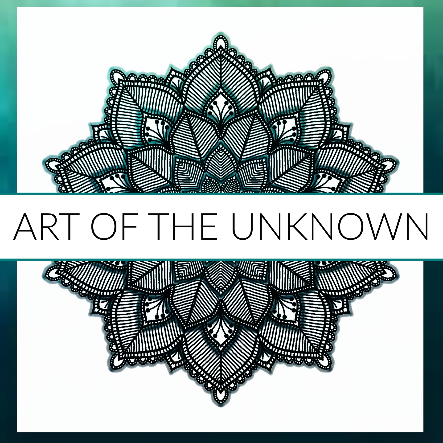 Art of the unknown Podcast