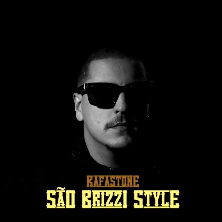 RafaStone - São Brizzi Style ep