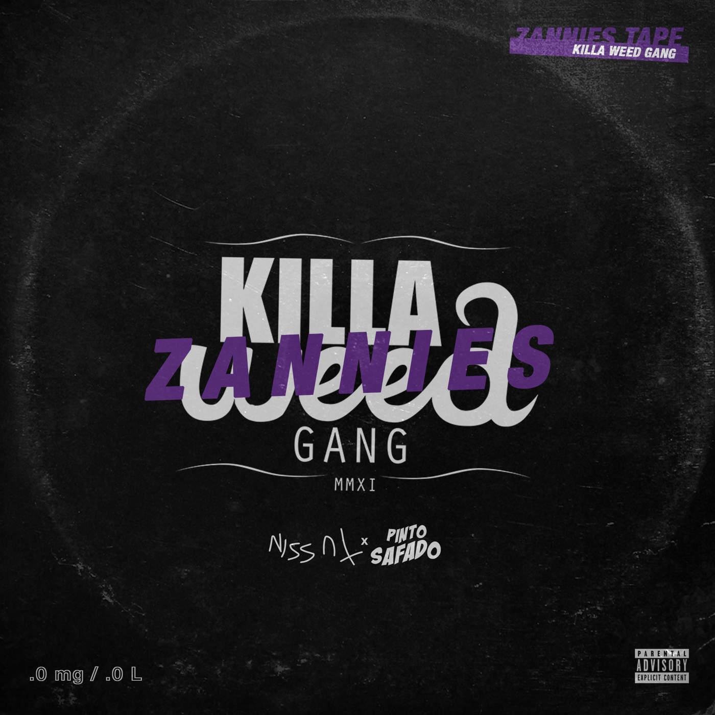 Killa Weed Gang - Zannies