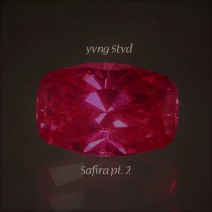 Yvng $tvd - Safira pt.2
