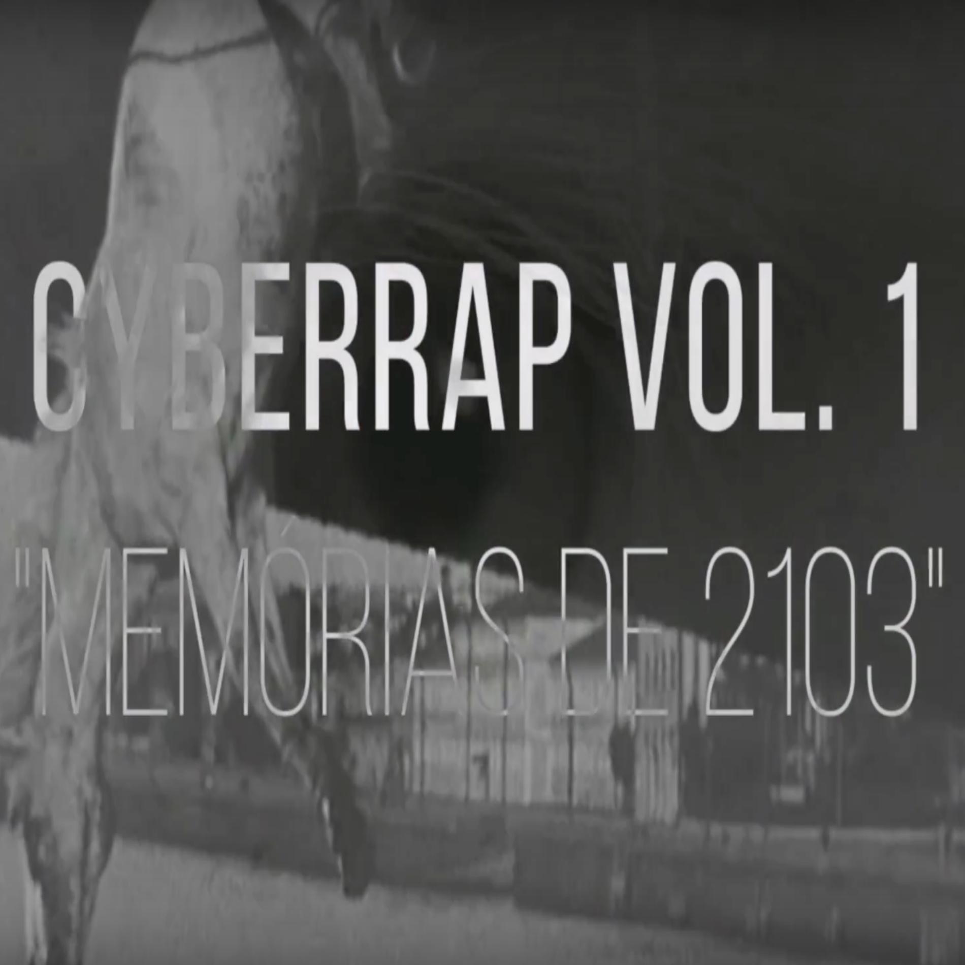 "delvispresley - CYBERRAP - VOL.1 ""Memórias de 2013"""