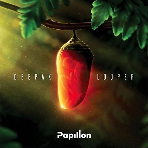 PAPILLON - DEEPAK LOOPER