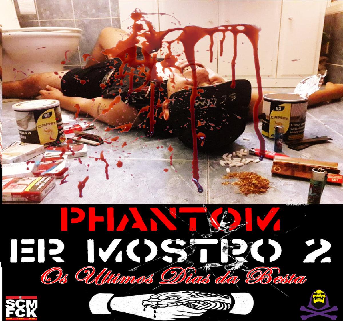 057-PHANTOM - Er Mostro 2 Os Últimos Dias da Besta